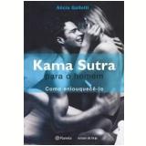 Kama Sutra para o Homem - Alicia Gallotti