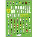 Almanaque do Futebol SporTV - Ledio Carmona, Gustavo Poli