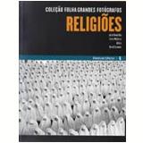 Religiões (Vol. 6) - Folha de S.Paulo (Org.)