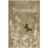 No Presente - Marcio El-Jaick