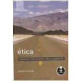 Ética Conceitos-Chave em Filosofia - Dwight Furrow