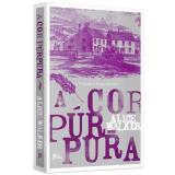 A Cor Púrpura - Alice Walker