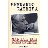 Manual dos Sobreviventes - Fernando Gabeira