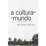 A Cultura-Mundo