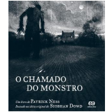 O Chamado do Monstro - Patrick Ness