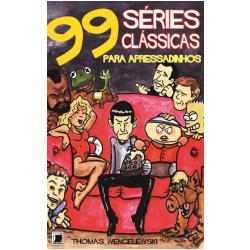99 Séries Clássicas De Tv Para Apressadinhos