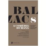 A Comédia Humana (vol.8) - Honoré de Balzac