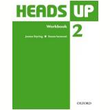 Heads Up 2 - Workbook -