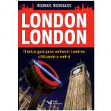 London London - Rodrigo Rodrigues