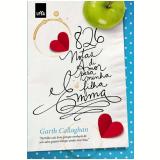 826 Notas de Amor para Emma - Garth Callaghan