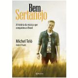 Bem Sertanejo - Michel Teló, André Piunti