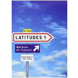 Latitudes Niveau 1 A1-a2 - Livre De L'eleve - Regine Merieux