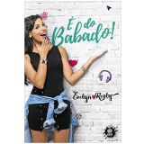 É Do Babado! - Evelyn Regly