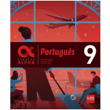 Geração Alpha - Português 9º Ano - Greta Marchetti, Everaldo Nogueira