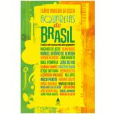 Aquarelas do Brasil - Contos da Nossa Música Popular - Flávio Moreira da Costa