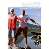 Manual de Avaliação Motora Paraterceira Idade - Francisco Rosa Neto