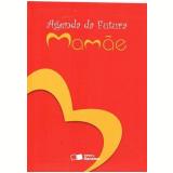 Agenda da Futura Mamãe - Versão Portátil - Editora Saraiva