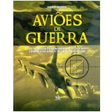 Aviões de Guerra (Vol. Único) - Thomas Newdick
