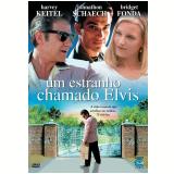 Um Estranho Chamado Elvis (DVD) - Harvey Keitel, Bridget Fonda, Johnathon Schaech