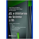 JCL e Utilitários do Sistema z/OS - Saulo BarbarÁ de Oliveira, Jorge de Abreu Soares