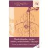 Musicalizando a Escola - Musica, Conhecimento e Educa��o (Vol. 34)