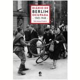 Diário de Berlim Ocupada 1945 - 1948