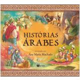 Histórias Árabes - Ana Maria Machado