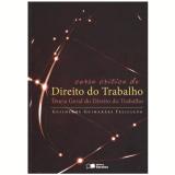 Curso Crítico de Direito do Trabalho - Guilherme Guimaraes Feliciano