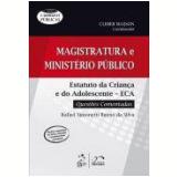 Magistratura E Ministerio Publico - Estatuto Da - Rafael Simonetti Bueno Da Silva