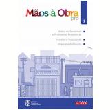 Mãos à Obra - Pro  (Vol. 1) - Associação Brasileira de Cimento Portland – ABCP