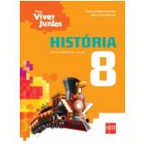 História - 8º ano - Ensino Fundamental  II - Débora Yumi Motooka, Anderson Roberti dos Reis