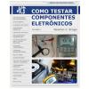 Como testar componentes eletr�nicos - volume 1 (Ebook)