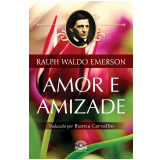 Amor e Amizade (Ebook) - Leo Kades