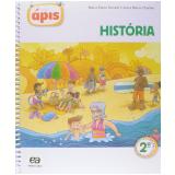 Projeto Ápis - História - 2º Ano - Ensino Fundamental I - Maria Elena Simielli, Anna Maria Charlier
