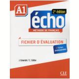 Echo A1 - 2E Edition - Fichier D´Evaluation - Jacky Girardet