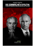 De Gorbachev A Putin: A Saga Da Rússia Do Socialismo Ao Capitalismo