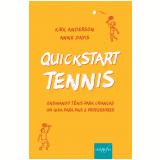 QuickStart Tennis: Ensinando tênis para crianças (Ebook) - Kirk Anderson