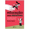 Educação Sem Blá-blá-blá