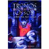 Jornada No Gelo  - Vol. 1