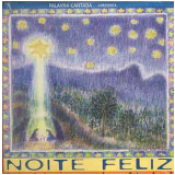Palavra Cantada - Noite Feliz (CD) - Palavra Cantada