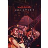 Israel & Rodolfo - Acústico (DVD) - Israel & Rodolfo
