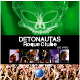 Detonautas Roque Clube - Ao Vivo - Rock In Rio (CD) - Detonautas Roque Clube