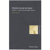 História Social do Brasil (Vol. 2) - Pedro Calmon