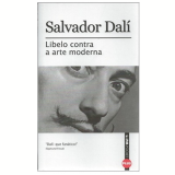 Libelo Contra a Arte Moderna - Salvador Dalí