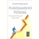 Planejamento Pessoal - Alexandre Henrique Santos