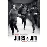 Jules e Jim - François Truffaut, Henry-Pierre Roche
