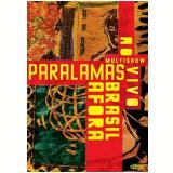 Multishow ao Vivo Paralamas - Brasil Afora (DVD) - Os Paralamas do Sucesso