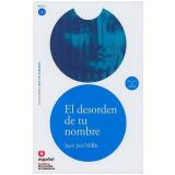 Desorden De Tu Nombre, El - Juan José Millás