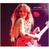 Ana Cañas - Coração Inevitável (CD) - Ana Canãs