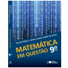 Matem�tica Em Quest�o - 9� Ano - Ensino Fundamental II